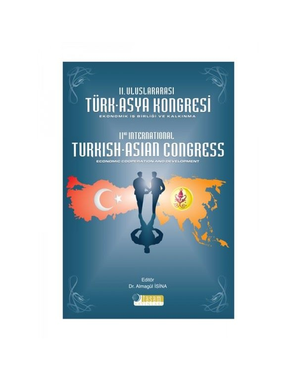 2. Uluslararası Türk - Asya Kongresi: Ekonomik �...